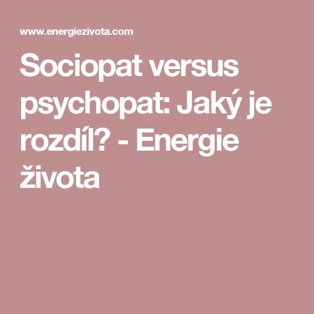 Sociopat versus psychopat: Jaký je rozdíl? - Energie života