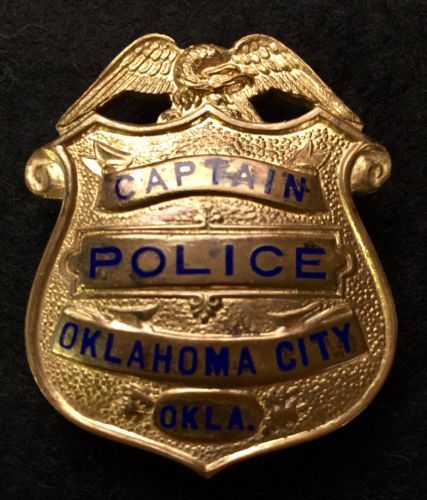 Oklahoma City Police Captain Badge Early Police Badges