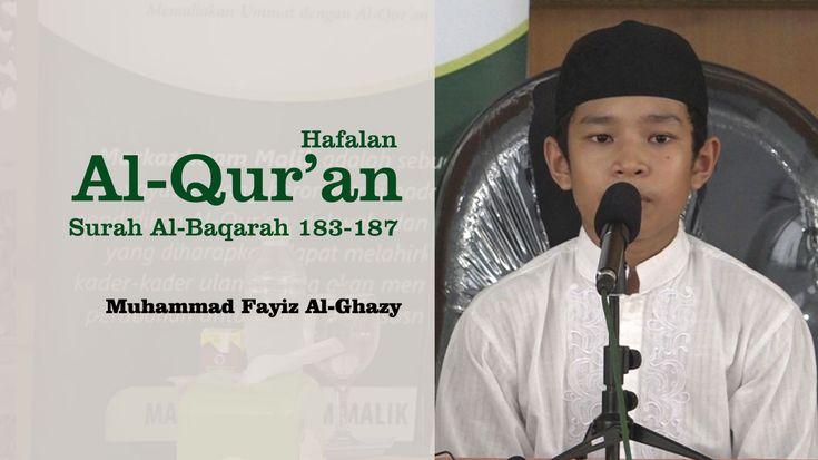[Video] Hafalan Al-Qur'an Santri Markaz Imam Malik Surah Al-Baqarah 183-187