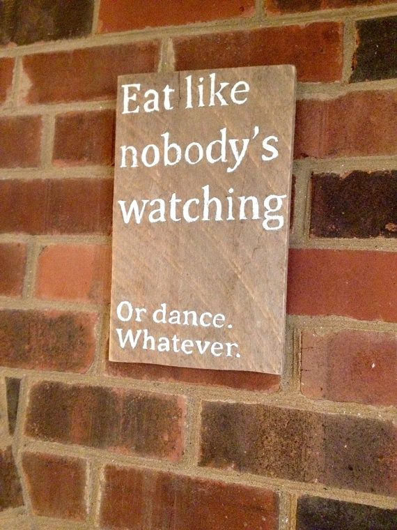 reclaimed wood sign eat like watching hand painted funny sign for the light of heart