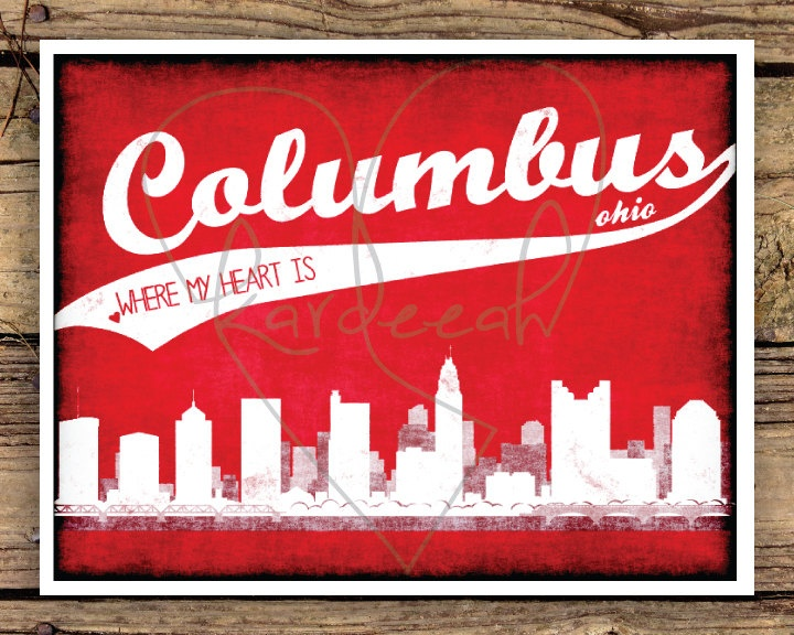 126 best columbus on etsymade here images on pinterest columbus columbus ohio skyline where my heart is 8 x 10 print malvernweather Choice Image