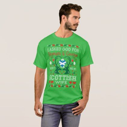 God Sent Scottish Wife Christmas Ugly Sweater Tees - merry christmas diy xmas present gift idea family holidays