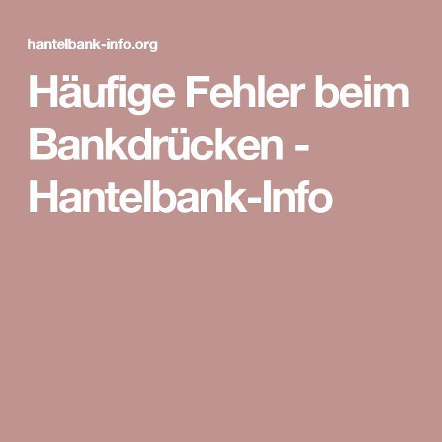 Häufige Fehler beim Bankdrücken - Hantelbank-Info