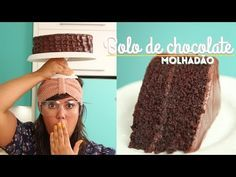 BOLO DE CHOCOLATE MOLHADÃO | O ÚNICO SEGREDO QUE VOCÊ PRECISA APRENDER - YouTube