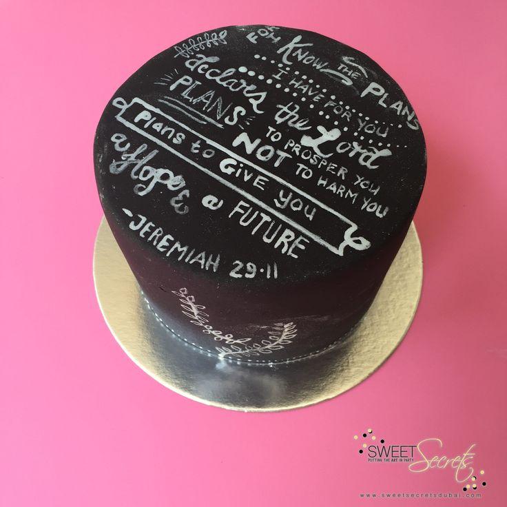 Chalkboard Quotes. Sweet Secrets, Novelty Cakes Dubai. www.sweetsecretsdubai.com