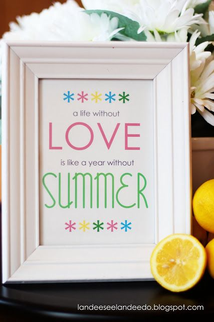 A life without LOVE is like a year without SUMMER - FREE Printable - landeelu.com