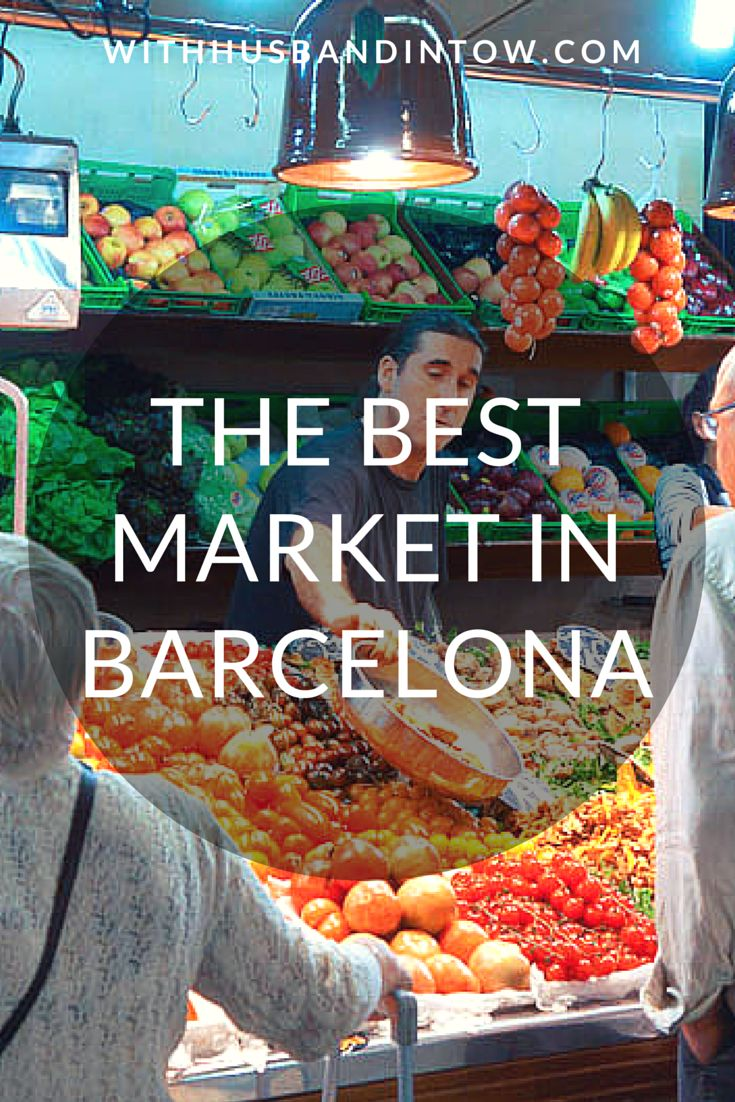 The Best Market in Barcelona #Spain #Food #Travel