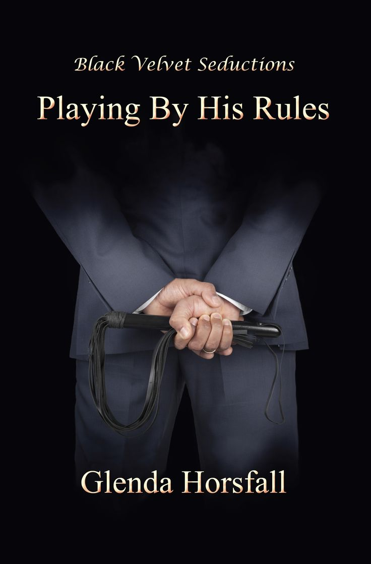 Playing by His Rules - Book 2 in the 'Playing' series will be released on 7th April 2015. Releasing on 7th April – Pre Order on Amazon: Excerpt: He pointed to the floor between himself and the span...