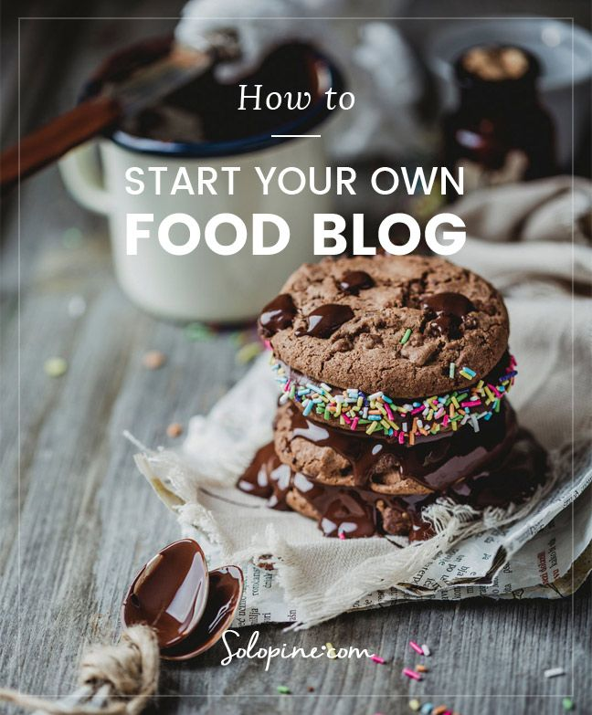 Learn how to start your own food blog in a snap!