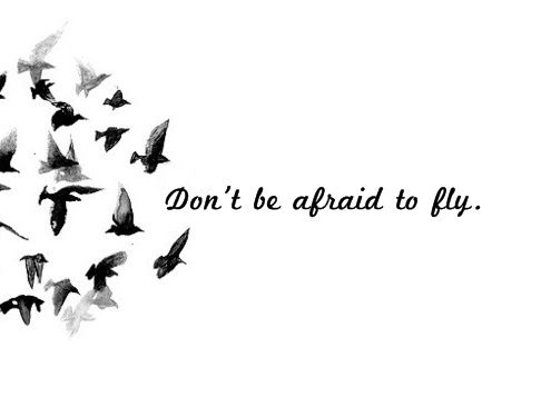 Don't be afraid to fly. Your wings will carry you. Trust them.  #anxiety #courage