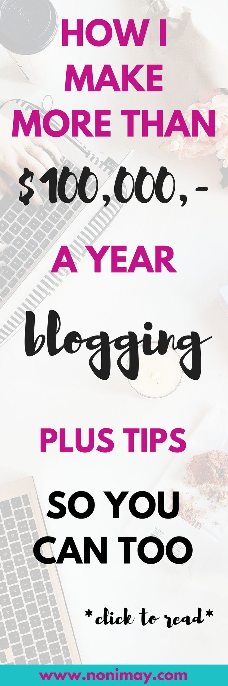 How I make more than $100,000 a year blogging plus tips so you can too