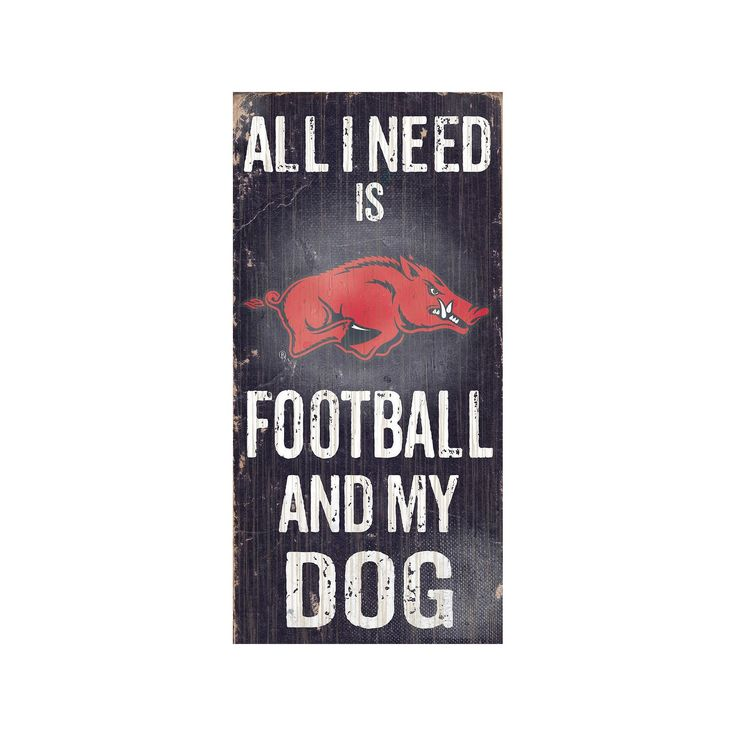 Arkansas Razorbacks Football & My Dog Sign, Multicolor