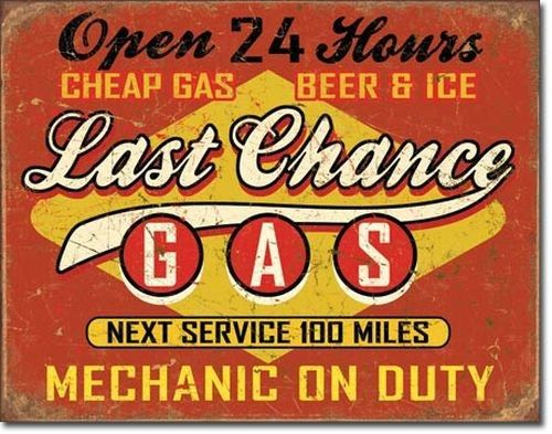 Blechschild Last Chance Gas-DE1684