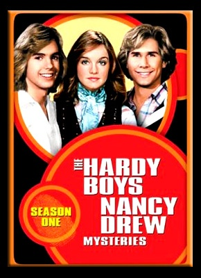 The Hardy Boys & Nancy Drew--I never missed this show and Parker Stevenson was my first crush :)