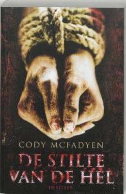 De stilte van de hel / Cody Mcfadyen - Cody McFadyen