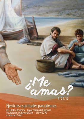 """DELEGACIÓN PARA LA NUEVA EVANGELIZACIÓN: EJERCICIOS ESPIRITUALES PARA JÓVENES  """"¿ME AMAS?"""""""