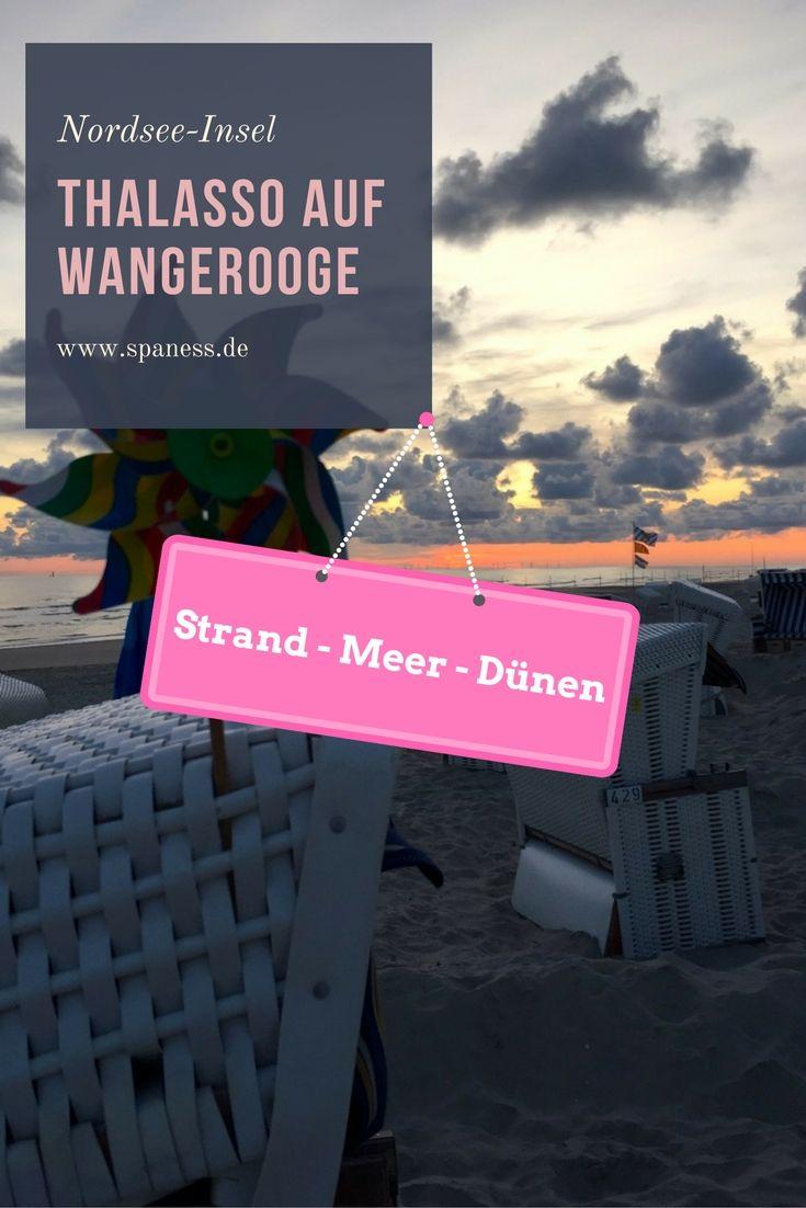 Strandurlaub ❤️ Deutschlandreise - Wangerooge Nordsee Wellness Thalasso Urlaub - Wangerooge Tipps & Infos - Thalasso Reise Wangerooge
