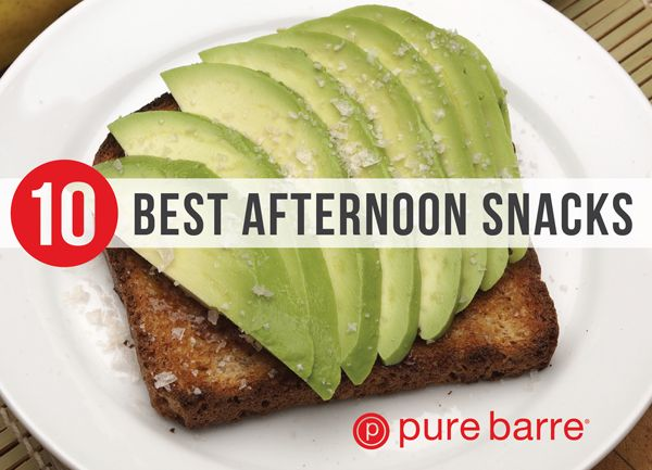 10 Best Afternoon Snack Ideas from Pure Barre
