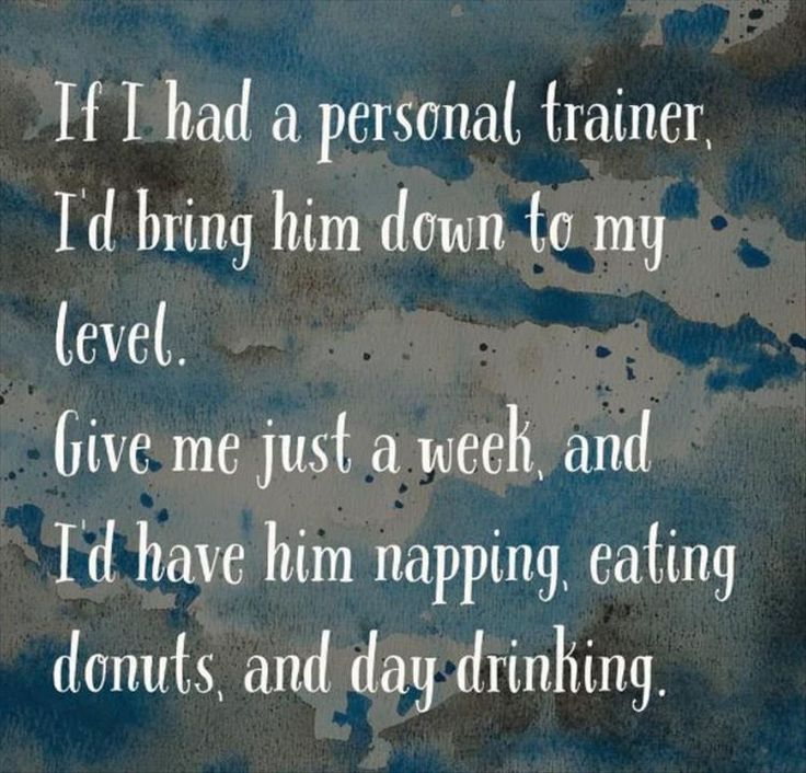 Personal Trainer Quotes Funny: 25+ Best Personal Trainer Quotes On Pinterest