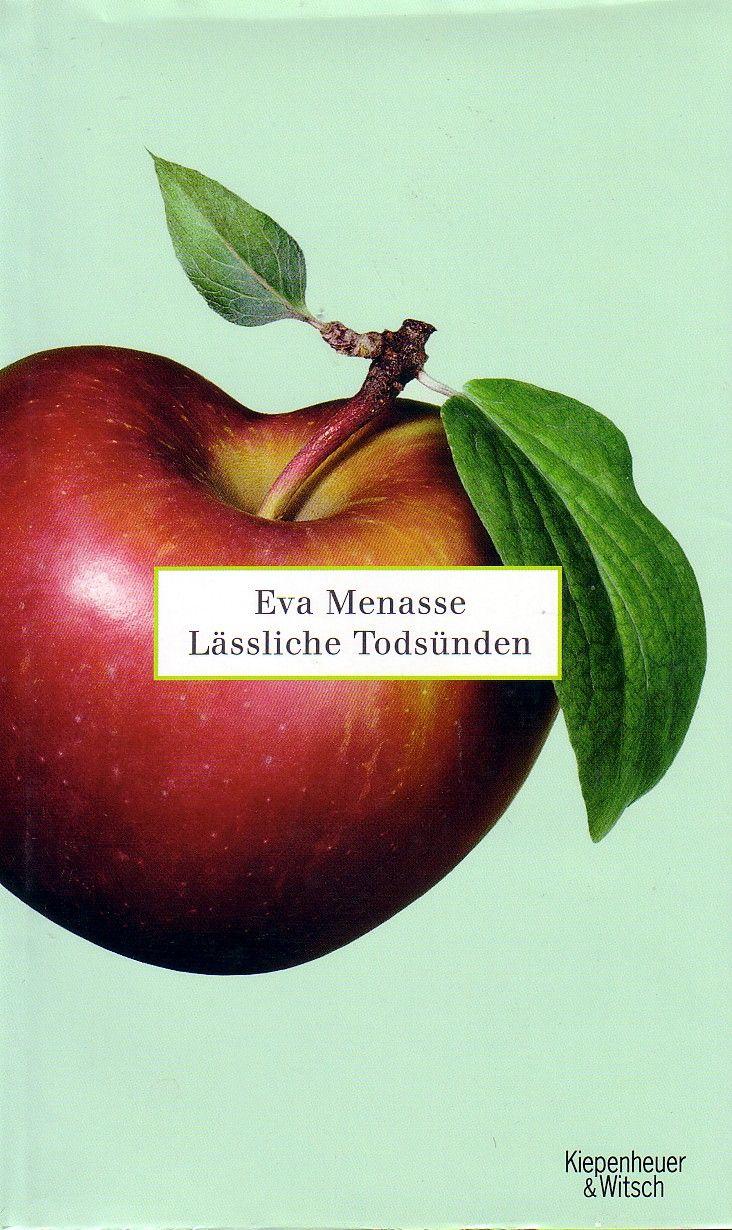 16. Eva Menasse: Lässliche Todsünden