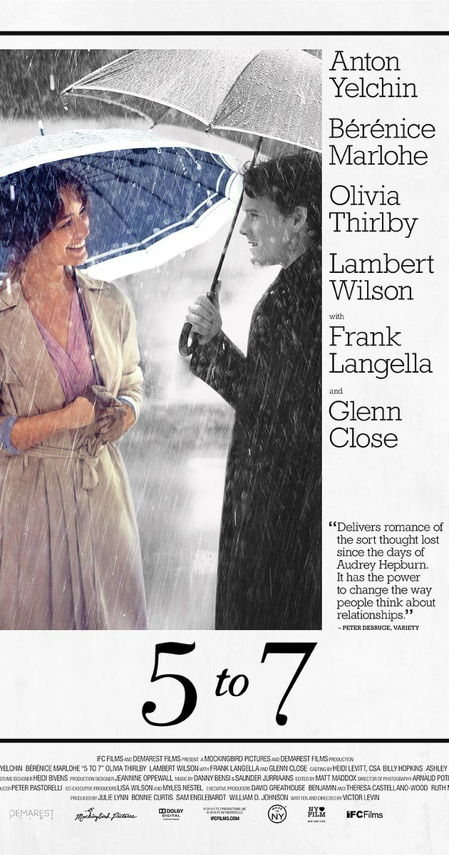 "Directed by Victor Levin.  With Anton Yelchin, Bérénice Marlohe, Olivia Thirlby, Lambert Wilson. An aspiring novelist enters into a relationship with a woman, though there's just one catch: She's married, and the couple can only meet between the hours of 5 and 7 each evening. ""Intriguing story and characters; bittersweet ending."""