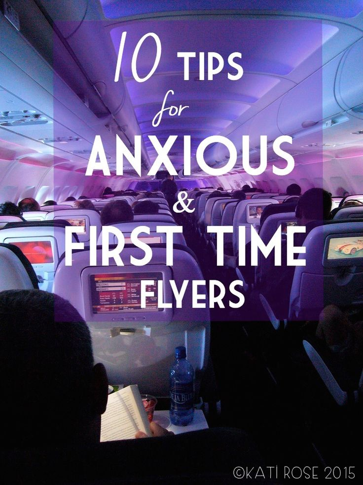 10 Tips for Anxious and First Time Flyers #travel