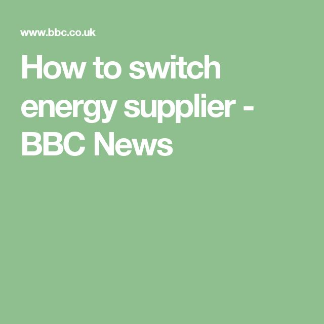 How to switch energy supplier - BBC News