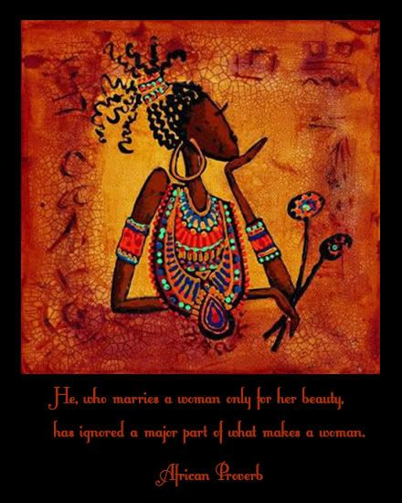 African Proverb Photo:  This Photo was uploaded by poetic_journey. Find other African Proverb pictures and photos or upload your own with Photobucket fre...