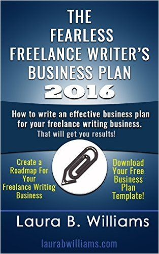 The Fearless Freelance Writer's Business Plan will help writers starting a freelance business write an effective business plan. The book comes with a free downloadable template. The Fearless Freelance Writer's Business Plan covers  Vision & Mission Statements  Business Goals  Income Projections  Cost Projections  Income Streams  Future Income Streams  Education & Skills  and Personal Growth.  Avaliable on Amazon and on my website.   #freelancing #writing #blogging