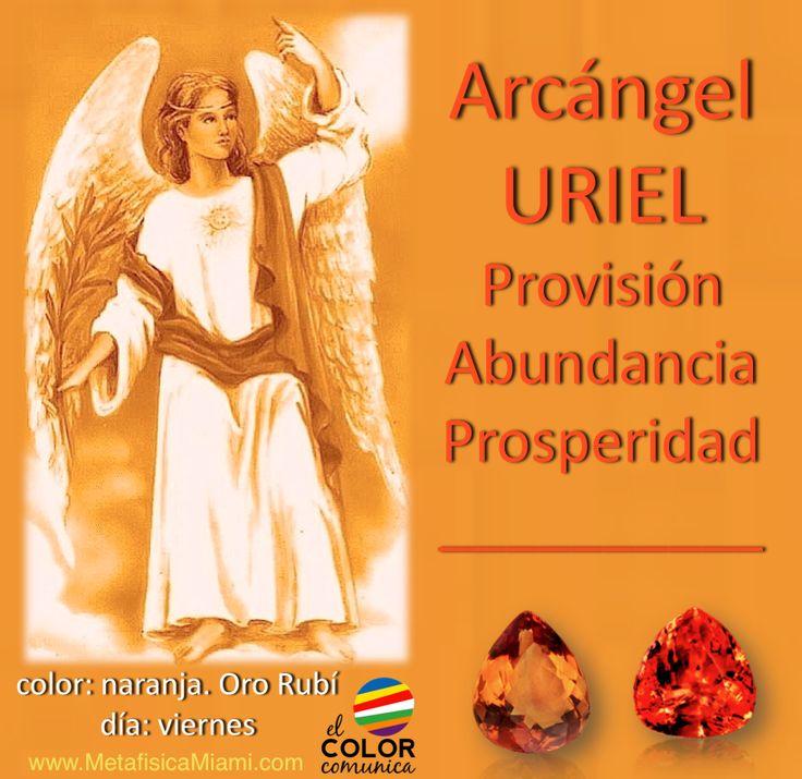 ARCANGEL URIEL         El Arcángel Uriel es el arcángel de la Providencia, Abundancia y la Prosperidad, que rige especialmente los día...