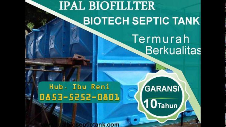 Biotech Septic Tank Murah | Jual Septic Tank Biofil | 0853-5252-0801