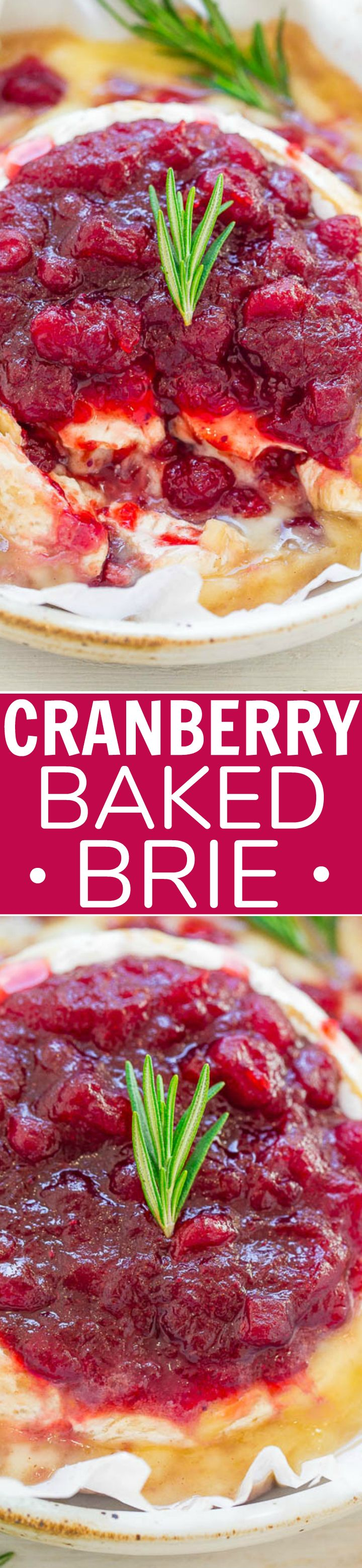 Cranberry Baked Brie - EASY, 15-minute appetizer that's filled AND topped with richly spiced orange-scented cranberry sauce!! Perfect for holiday entertaining! Salty, tart-yet-sweet, and IRRESISTIBLE!!
