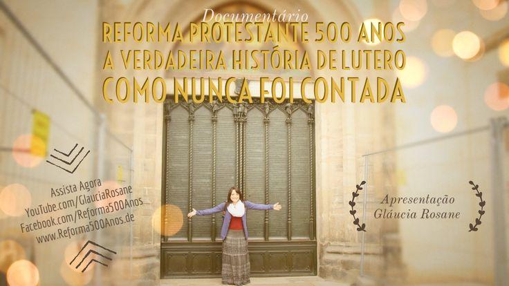 Reforma Protestante 500 Anos - A Verdadeira História de Martinho Lutero ...