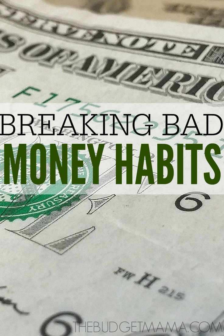 Breaking Bad Money Habits