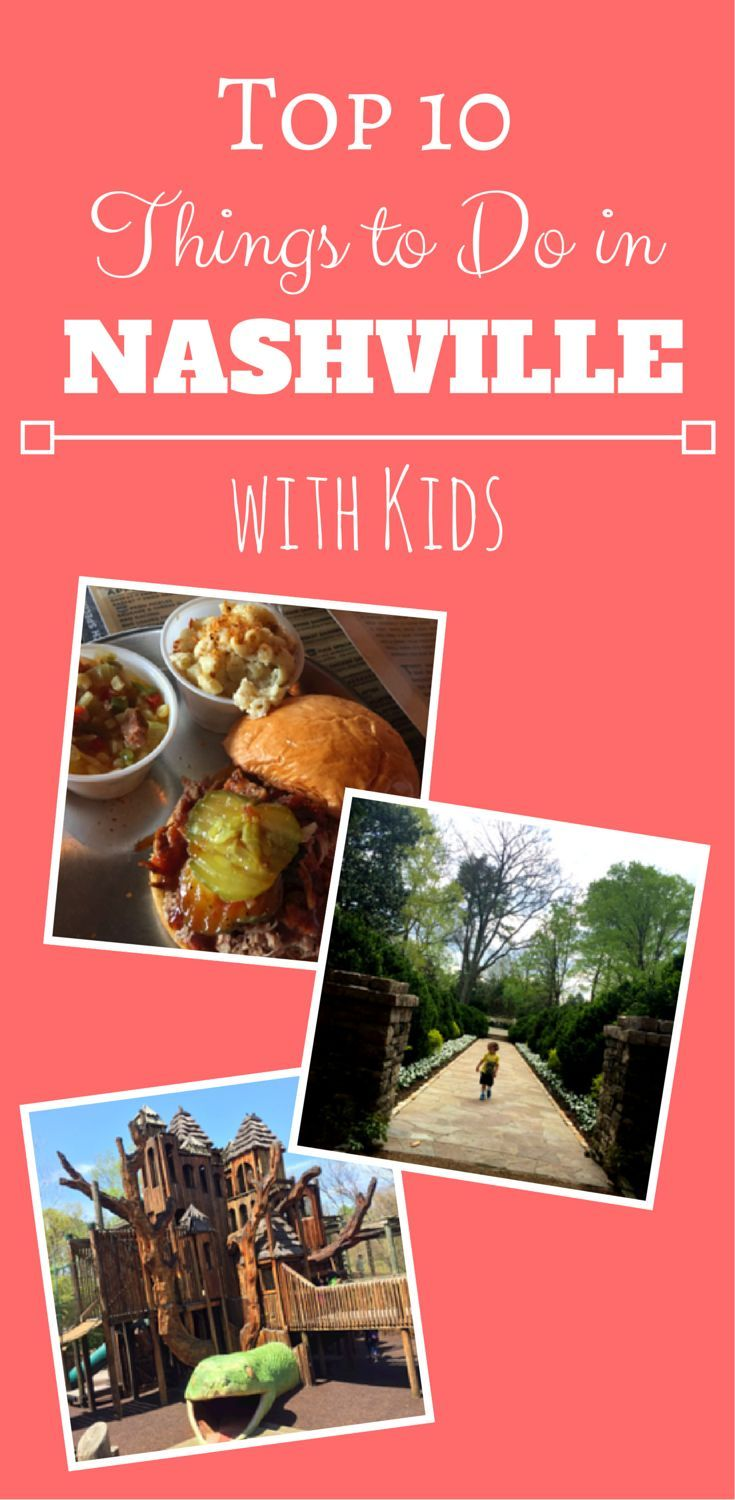 Top 10 Things to Do in Nashville Tennessee with Kids