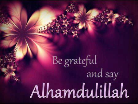 Be grateful and say alhamdulillah.