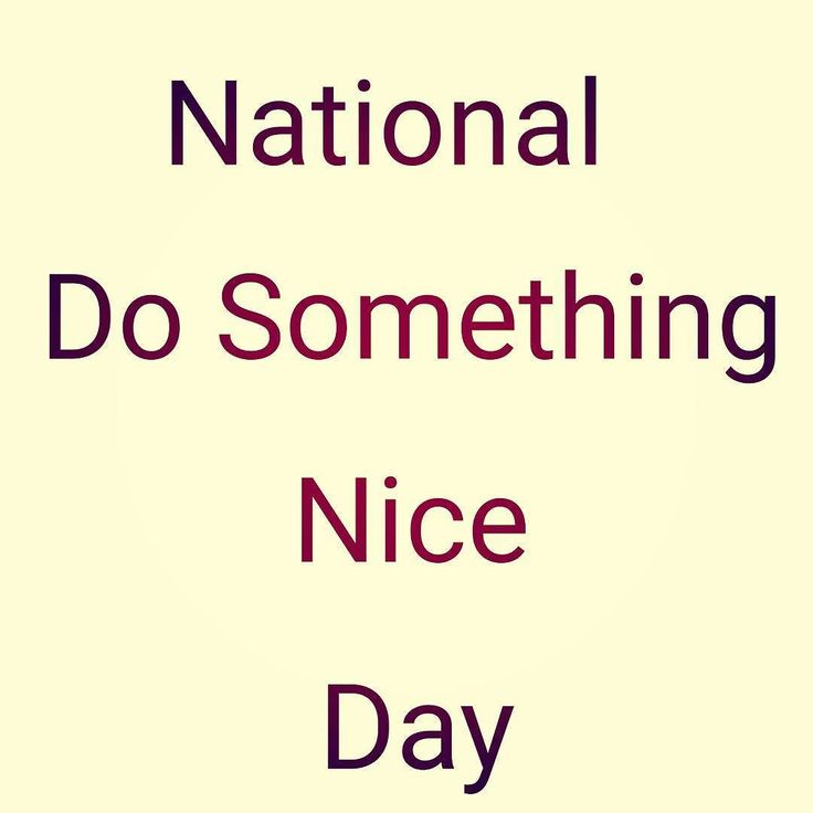 Today is National Do Something Nice Day.  What nice thing did you do for me today?     #friend #friends #fun #aquawardbeauty #funny #love #instagood #igers #friendship #party #chill #happy #cute #photooftheday #live #forever #smile #bff #bf #gf #best #bestfriend #lovethem #bestfriends #goodfriends #besties #awesome #memories #goodtimes #goodtime