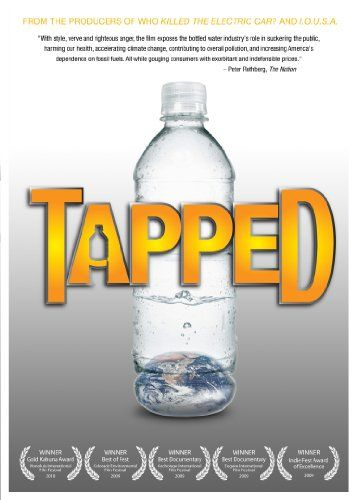 Tapped.  Watch it.  Find out where your bottled water came from.
