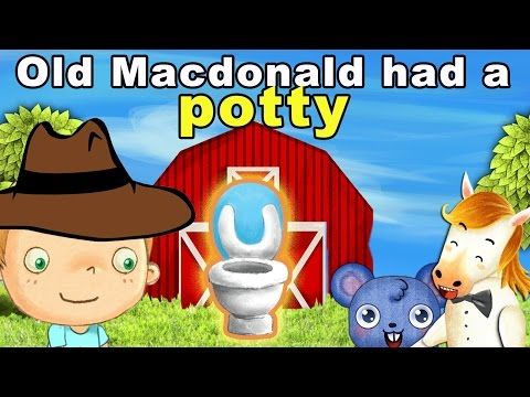 Old macdonald had to Potty Potty training video for toddlers to watch - YouTube
