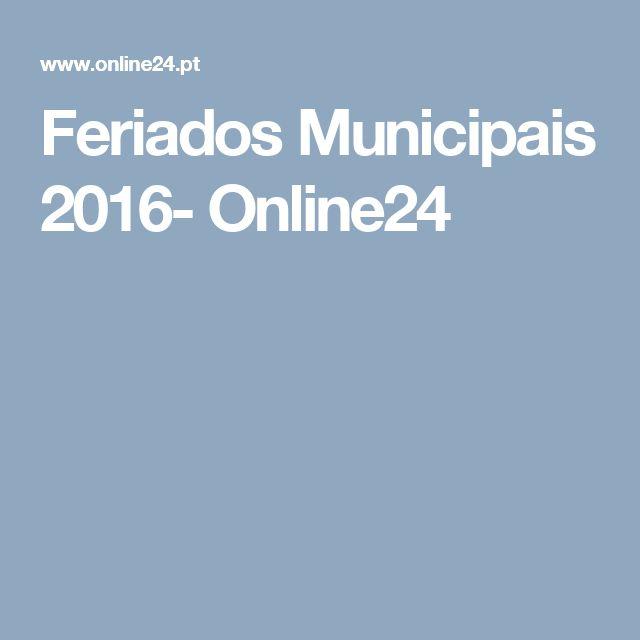 Feriados Municipais 2016- Online24