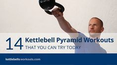 Discover kettlebell pyramid training and how to use them to build muscle, burn fat, add strength and improve your cardio. 14 workouts to try today.