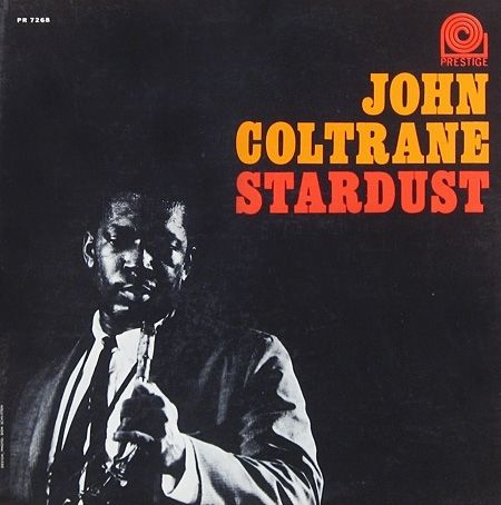 Prestige and New Jazz Records - John Coltrane - Stardust