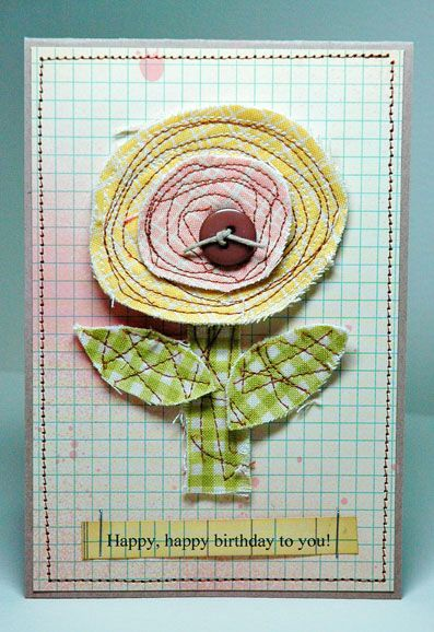 What a nice idea to use up fabric scraps...Fabric Emb Birthday Card.