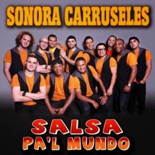 Salsa pal mundo - Sonora Carruseles (2013)
