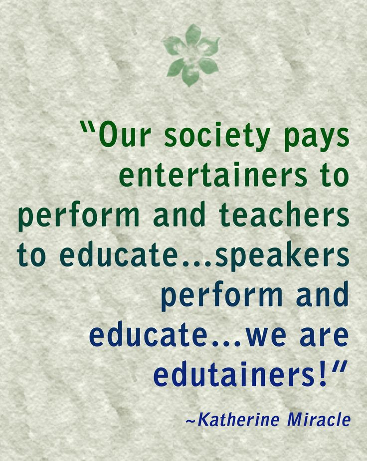 Dedicated to all the edutainers