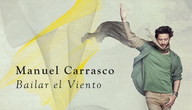 Entradas Bailar el Viento Madrid Manuel Carrasco 29 junio