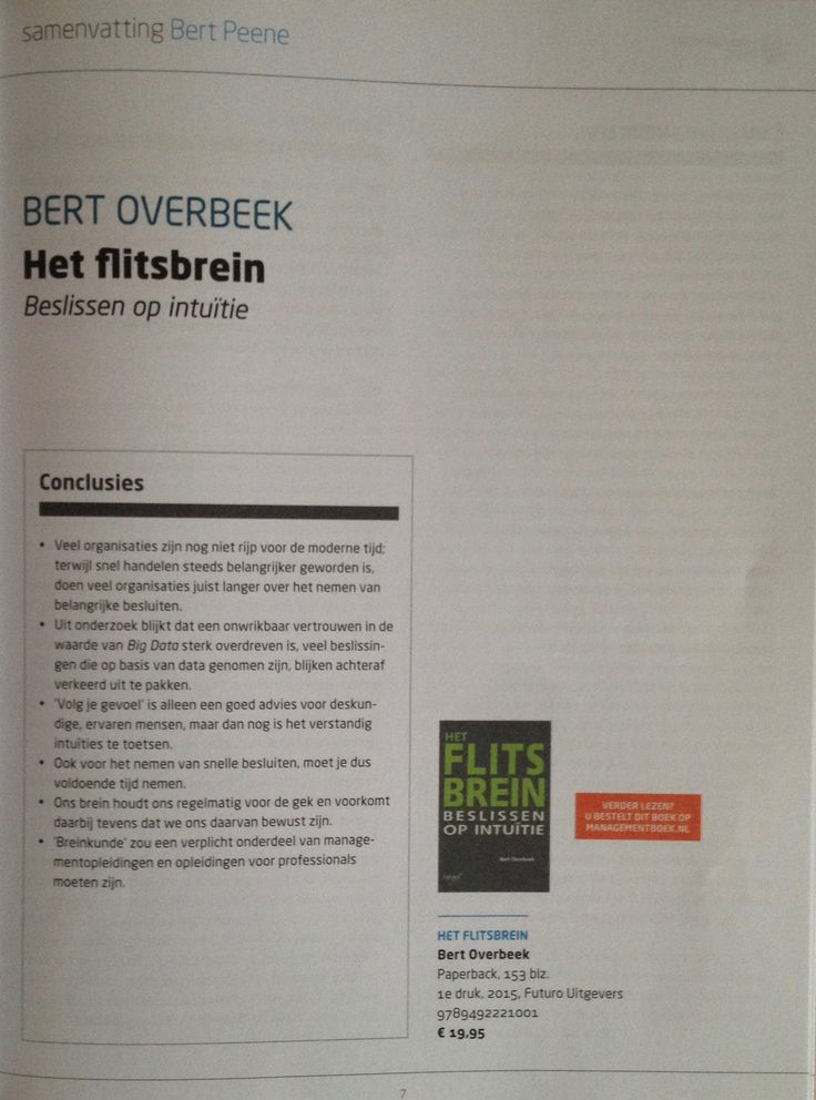 Een mooie samenvatting geschreven door Bert Peene van Het Flitsbrein (auteur Bert overbeek) in de Management Summaries-uitgave van Managementboek. #hetflitsbrein #bertoverbeek #futurouitgevers #managementboek