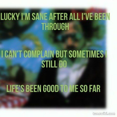 """-- #LyricArt for """"Life's Been Good"""" by Joe Walsh"""