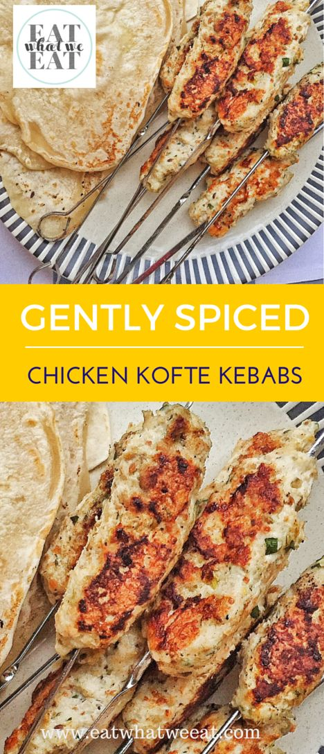 Gently Spiced Chicken Kofte Kebabs - aromatic blend of spices with juicy ground chicken. Great texture from chopped pistachios. Kids and adults love them!
