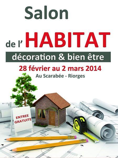 Salon habitat décoration et bien-être. Du 28 février au 2 mars 2014 à Riorges.